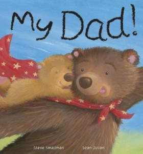 My Dad – Little Tiger Press