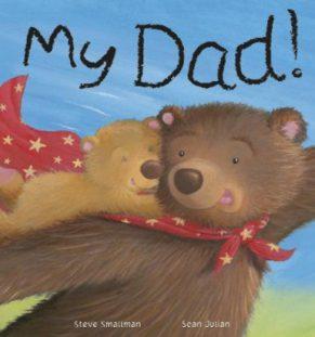 My Dad – Little Tiger Press