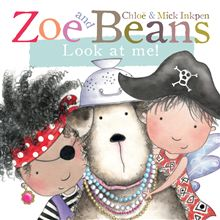Zoe and Beans – Look at Me!
