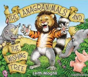 The Anagranimals and The Wishing Tree