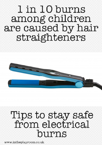 1 in 10 burns among children are caused by hair straighteners.