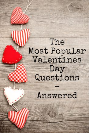 Your Valentines Day Questions Answered!