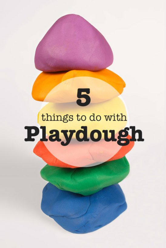 Fabulous Fail-Proof Playdough Recipe – and 5 Brilliant Things to Do With It!