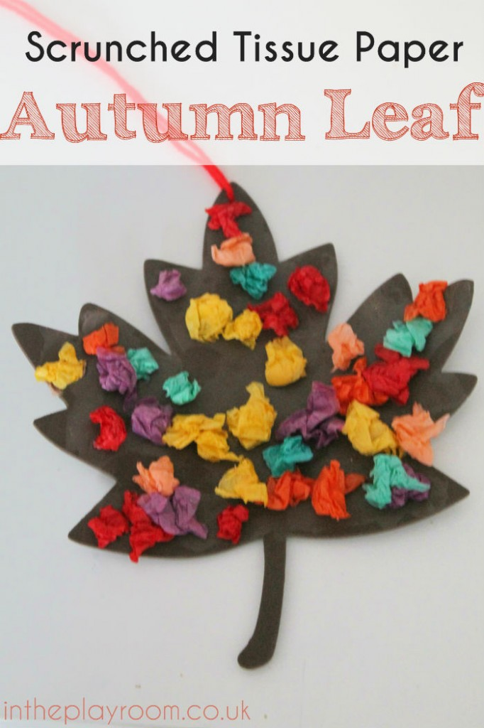 Scrunched Tissue Paper Autumn Leaf - Fall Craft - In The ...