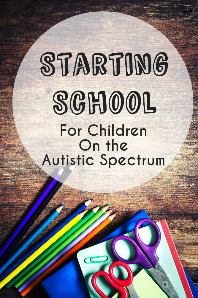 Starting school for Children on the Autistic Spectrum