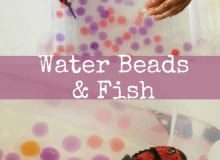 Sensory Play with Water Beads and Robo Fish