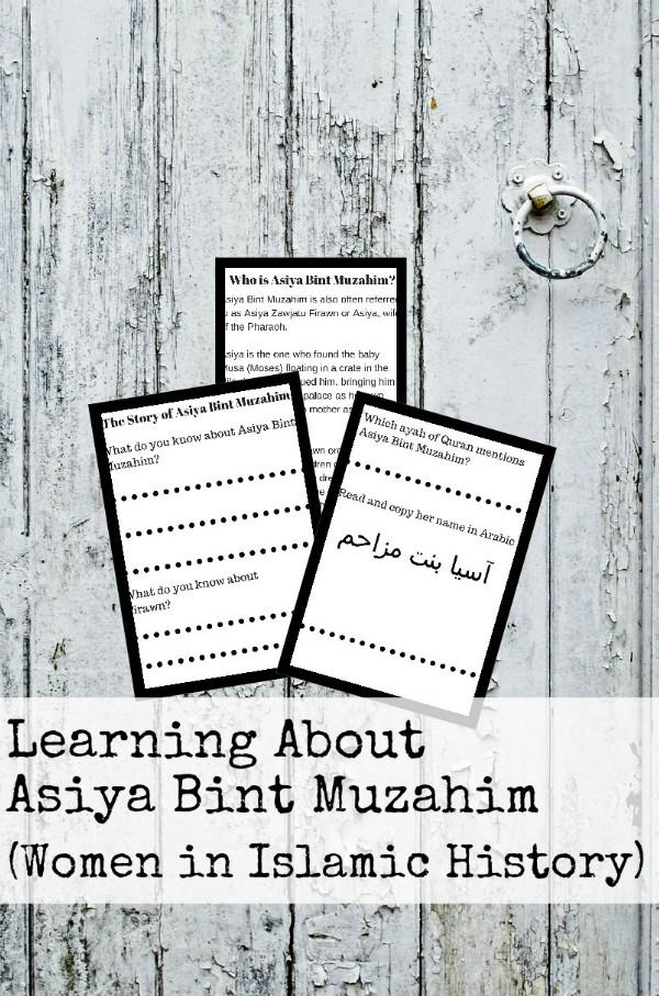 Learning about Women in Islamic History : Asiya Bint Muzahim