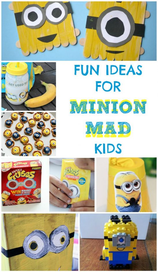 Fun Ideas for Minion Mad Kids