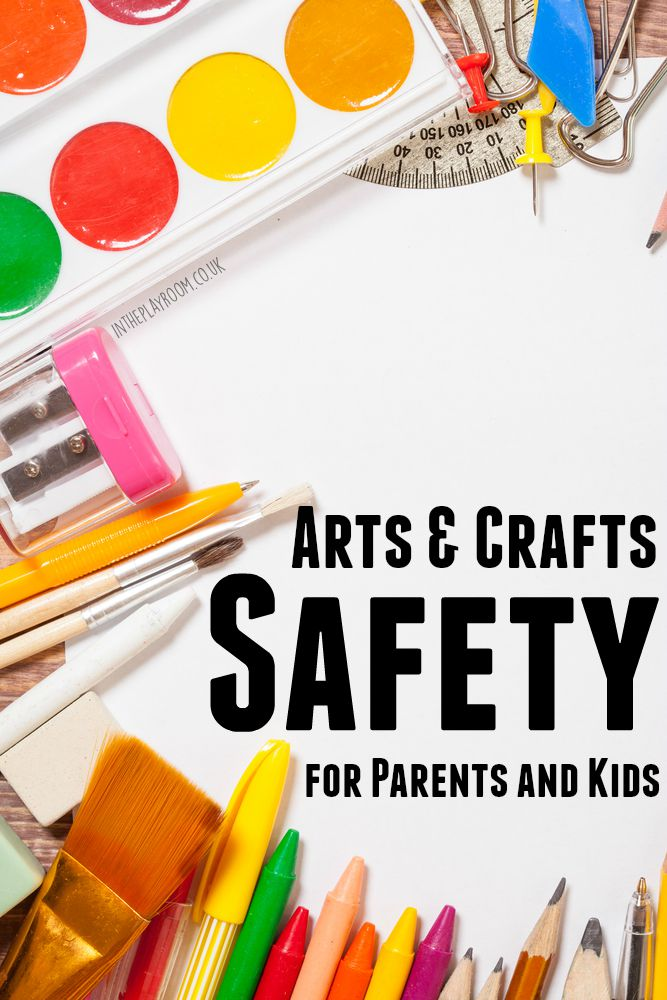 Arts And Crafts Safety For Parents And Kids In The Playroom