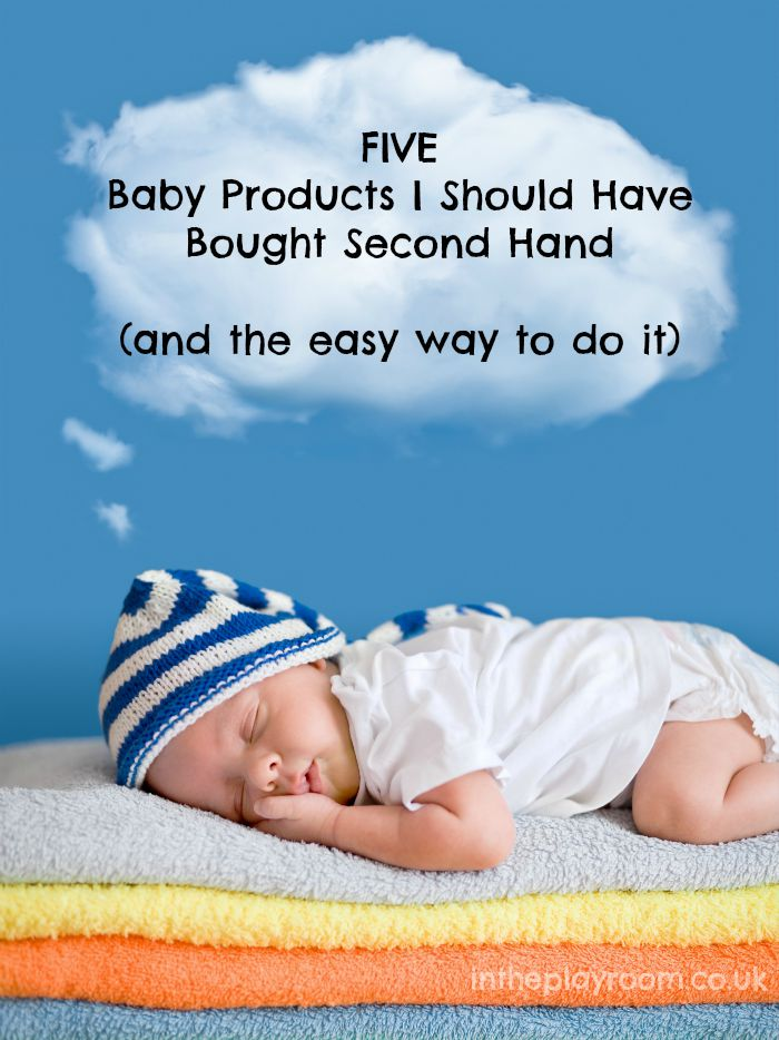 5 Baby Products I Should Have Bought Second Hand