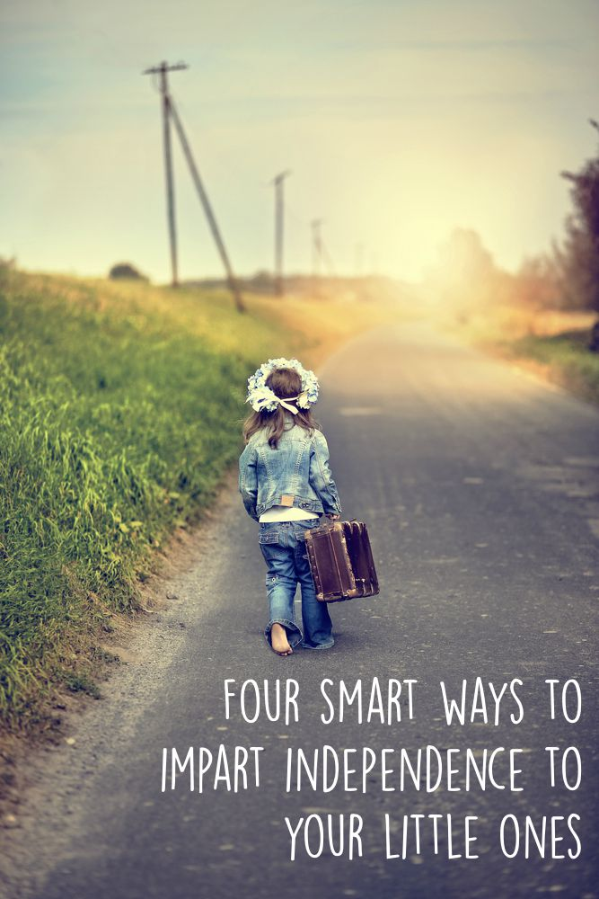 Four smart ways to impart independence to your little ones