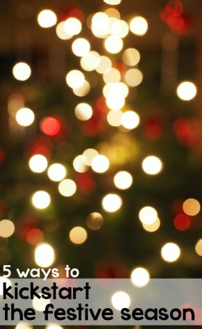 5 ways to kickstart the festive season