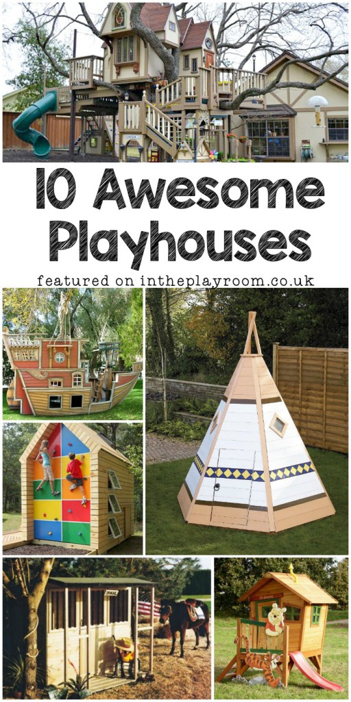 10 Amazing Playhouses and Tree Houses You'll Love