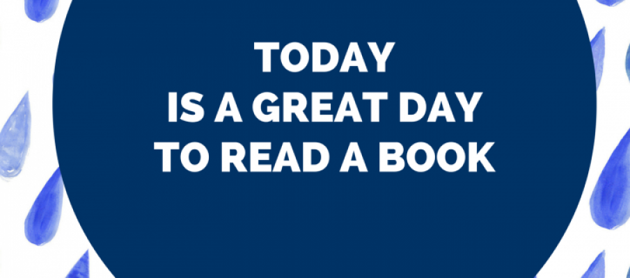 TODAY IS A GREAT DAY TO READ A BOOK