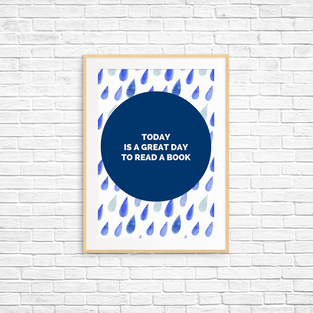 Today Is a Great Day to Read a Book Printable Poster