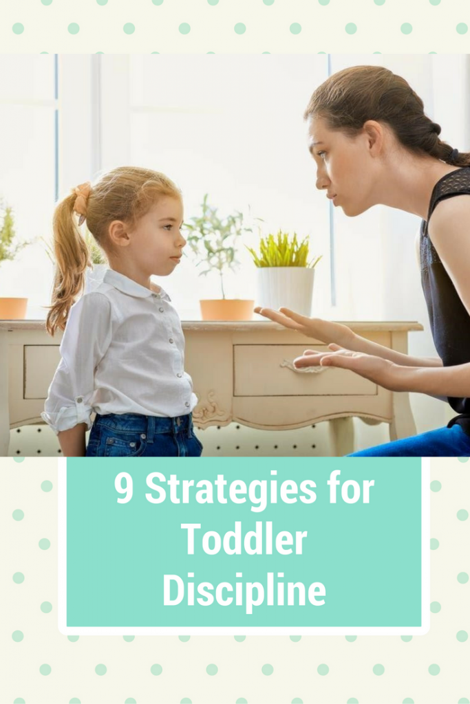9 Strategies for Toddler Discipline