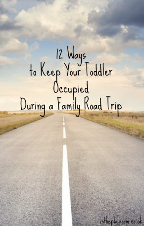 12 Ways to Keep Your Toddler Occupied During a Family Road Trip