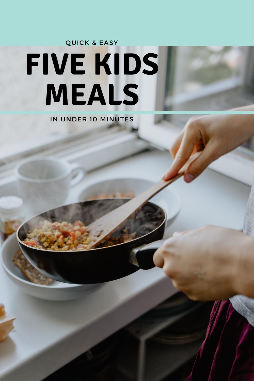 Five Kids Meals